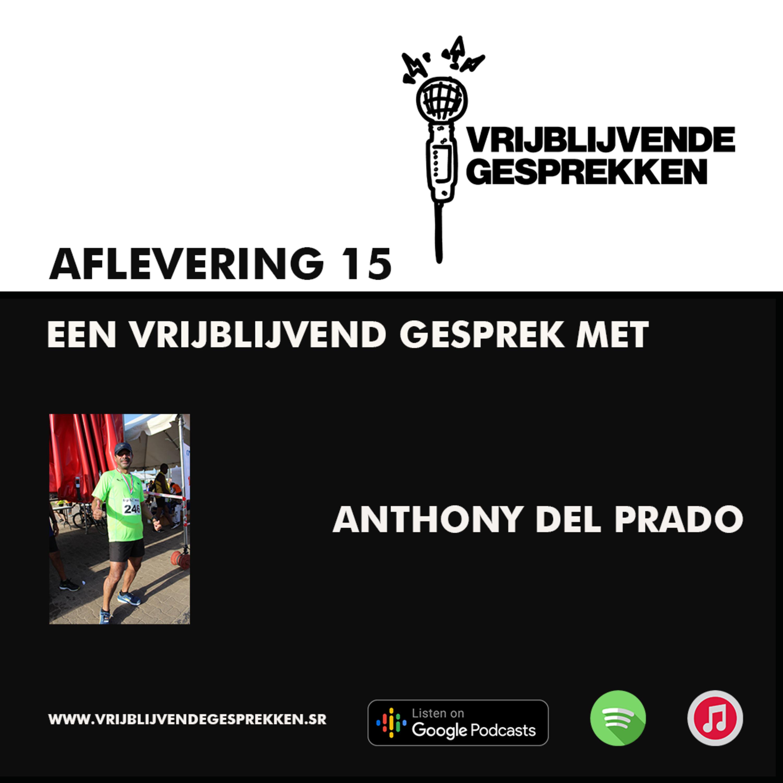 Vrijblijvende Gesprekken: Gesprek met Anthony del Prado