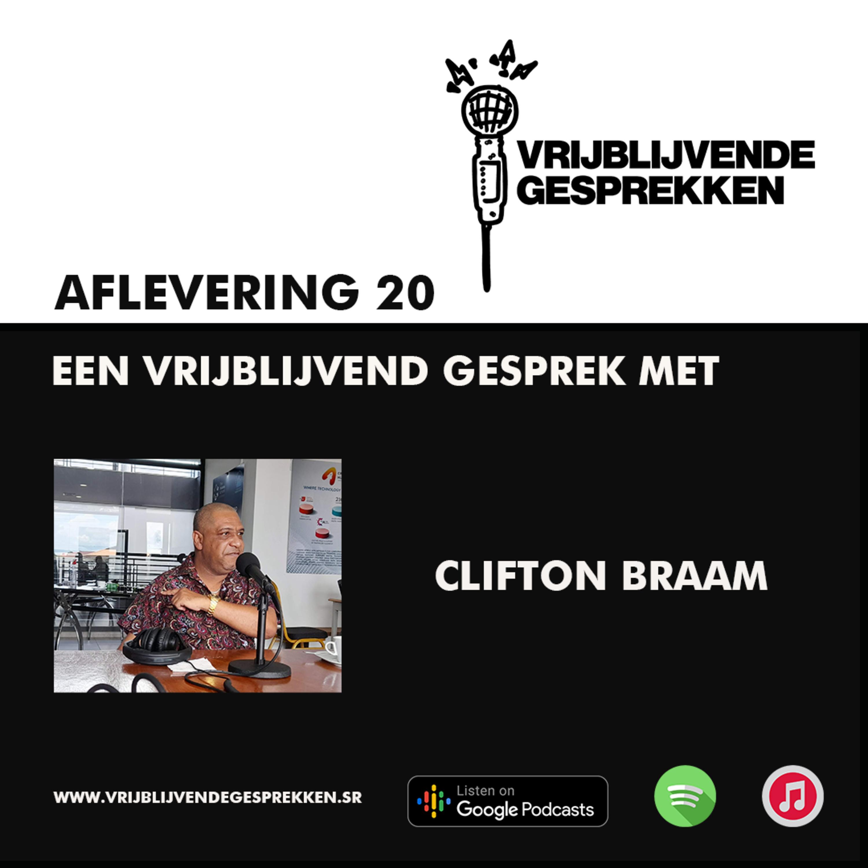 Vrijblijvende Gesprekken: Gesprek met Clifton Braam