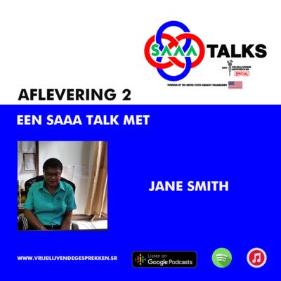 Vrijblijvende gesprekken special SAAA Talks: gesprek met Jane Smith